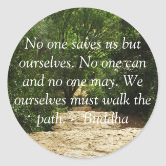 Sticker Rond Citation de motivation Bouddha inspiré