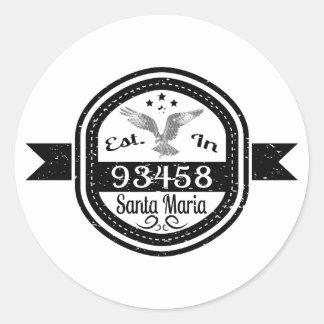 Sticker Rond Établi dans 93458 Santa Maria