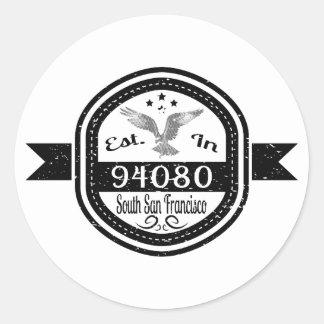 Sticker Rond Établi dans 94080 sud San Francisco