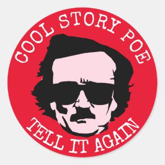 Sticker Rond Histoire fraîche Poe