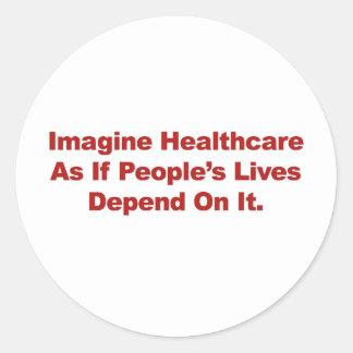 Sticker Rond Imaginez les vies des personnes de soins de santé