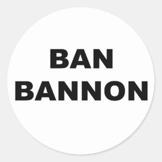 Sticker Rond Interdiction Bannon
