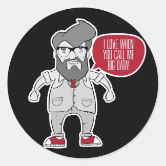 Sticker Rond J'aime quand vous m'appelez de grandes données