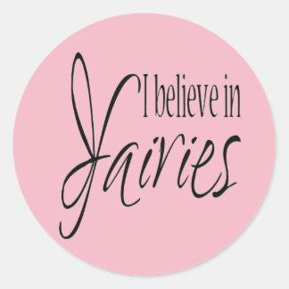 Sticker Rond Je crois en fées