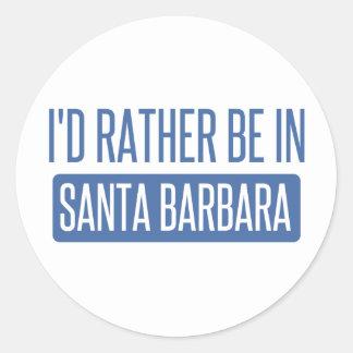 Sticker Rond Je serais plutôt à Santa Barbara