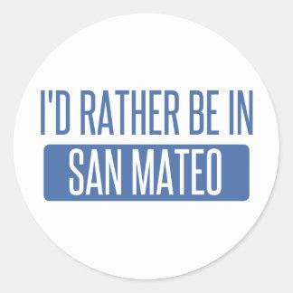 Sticker Rond Je serais plutôt dans San Mateo