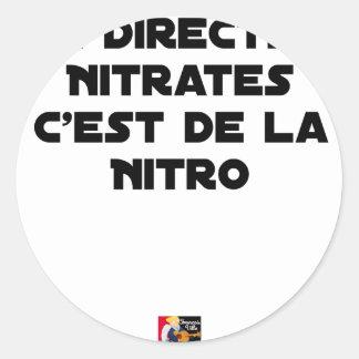 Sticker Rond La Directive Nitrates, c'est de la Nitro - Jeux de