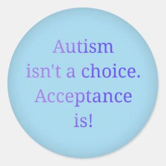 Sticker Rond L'autisme n'est pas un choix