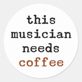 Sticker Rond le musicien a besoin de café