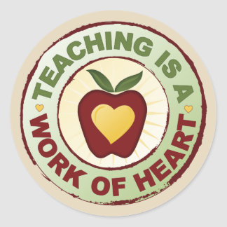 Sticker Rond L'enseignement est un travail de coeur
