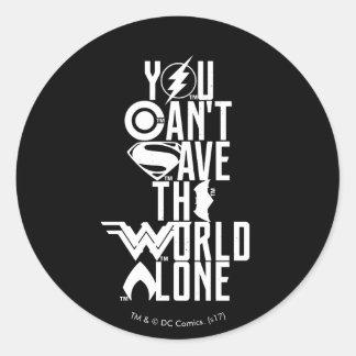 Sticker Rond Ligue de justice | vous ne pouvez pas sauver seul