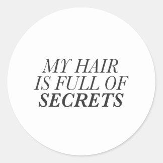 Sticker Rond Mes cheveux sont pleins de la copie de secrets