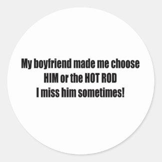 Sticker Rond Mon ami m'a dit de choisir lui ou le hot rod