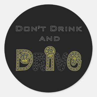 Sticker Rond Ne buvez pas et ne conduisez pas l'autocollant