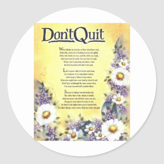 Sticker Rond ne font pas le poème de quit=inspirational