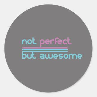 Sticker Rond Ne pas se perfectionner mais impressionnant ! !