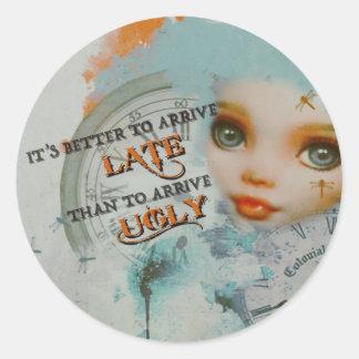 Sticker Rond Ne soyez pas laid