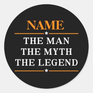 Sticker Rond Nom personnalisé l'homme le mythe la légende