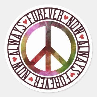 Sticker Rond Paix maintenant toujours pour toujours