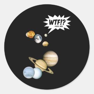 Sticker Rond Planète Pluton WTF ! ? Astronomie drôle de geek de