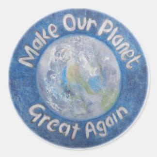 Sticker Rond Rendez notre planète grande encore : Arrêtez le