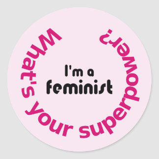 Sticker Rond Rose de citation de la superpuissance du féminisme