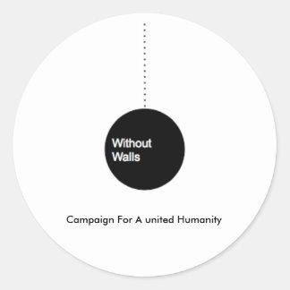 Sticker Rond Sans murs : Campagne pour une humanité unie