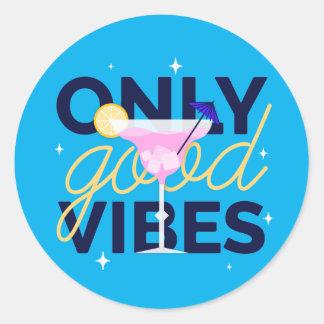 Sticker Rond Seulement bon cocktail de motivation de vibraphone