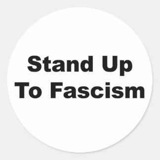 Sticker Rond Support jusqu'au fascisme