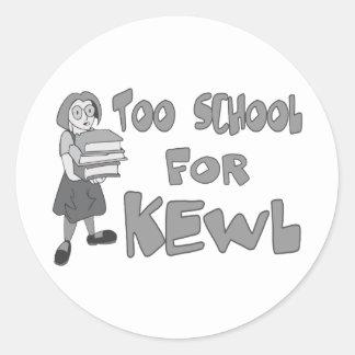 Sticker Rond Trop école pour Kewl