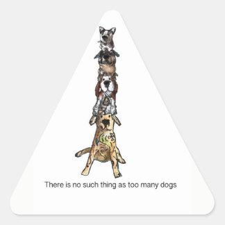 Sticker Triangulaire Il n'y a aucune une telle chose comme trop de