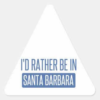 Sticker Triangulaire Je serais plutôt à Santa Barbara