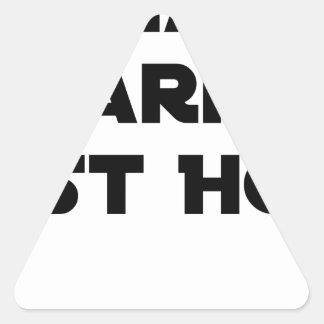 Sticker Triangulaire LA BARRE EST HOT - Jeux de mots - Francois Ville