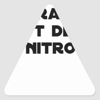 Sticker Triangulaire La Directive Nitrates, c'est de la Nitro - Jeux de