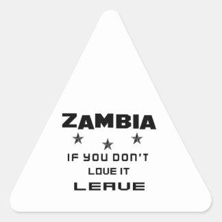 Sticker Triangulaire La Zambie si vous ne l'aimez pas, partent