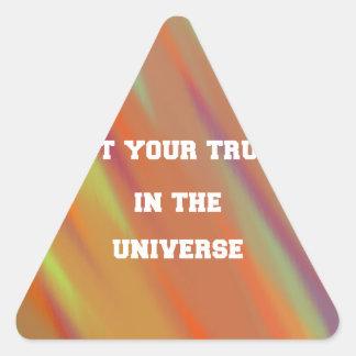 Sticker Triangulaire Mettez votre confiance dans l'univers