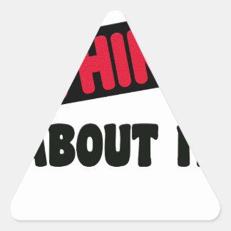 Sticker Triangulaire ne pensez pas même cela le T-shirt de 2 cadeaux