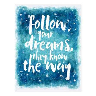 Suivez votre citation de rêves carte postale