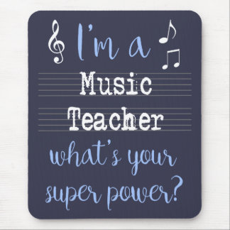 Super pouvoir Mousepad de professeur de musique Tapis De Souris