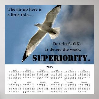 Supériorité 2015 de calendrier de Demotivational Poster