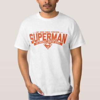 Superman - mon héros depuis pour toujours t-shirt