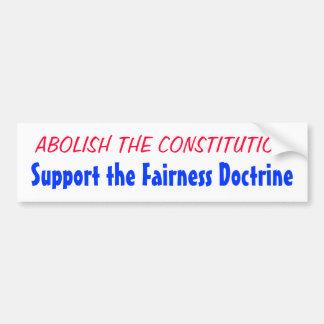 SUPPRIMEZ LA CONSTITUTION, soutenez l'équité… Autocollant De Voiture