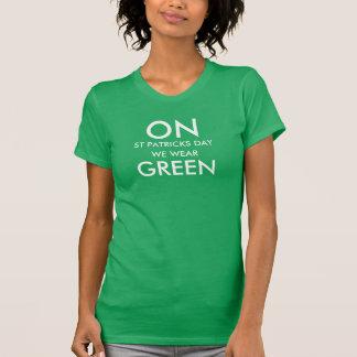 Sur le Jour de la Saint Patrick nous portons le T-shirt
