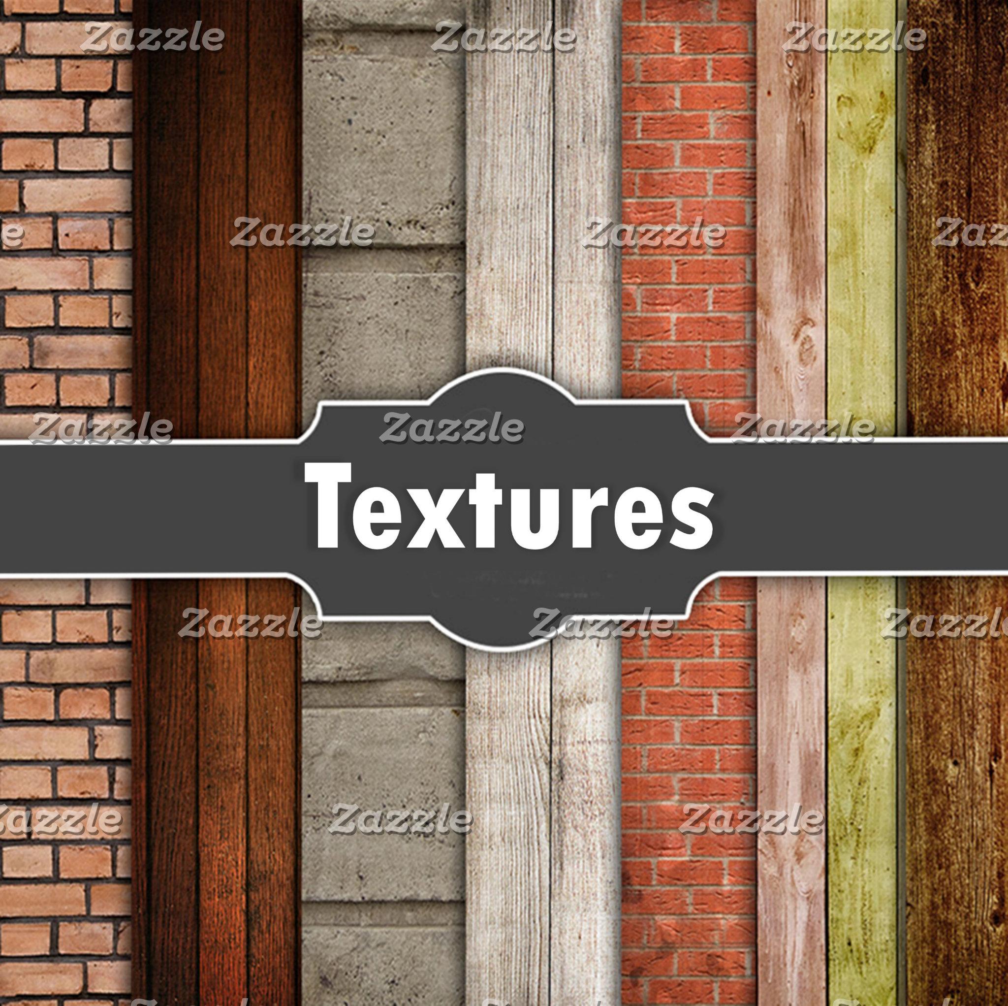 * Textures