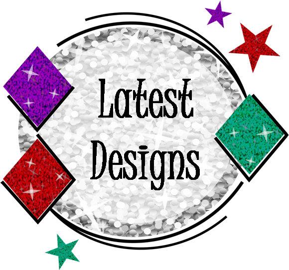 Latest Designs