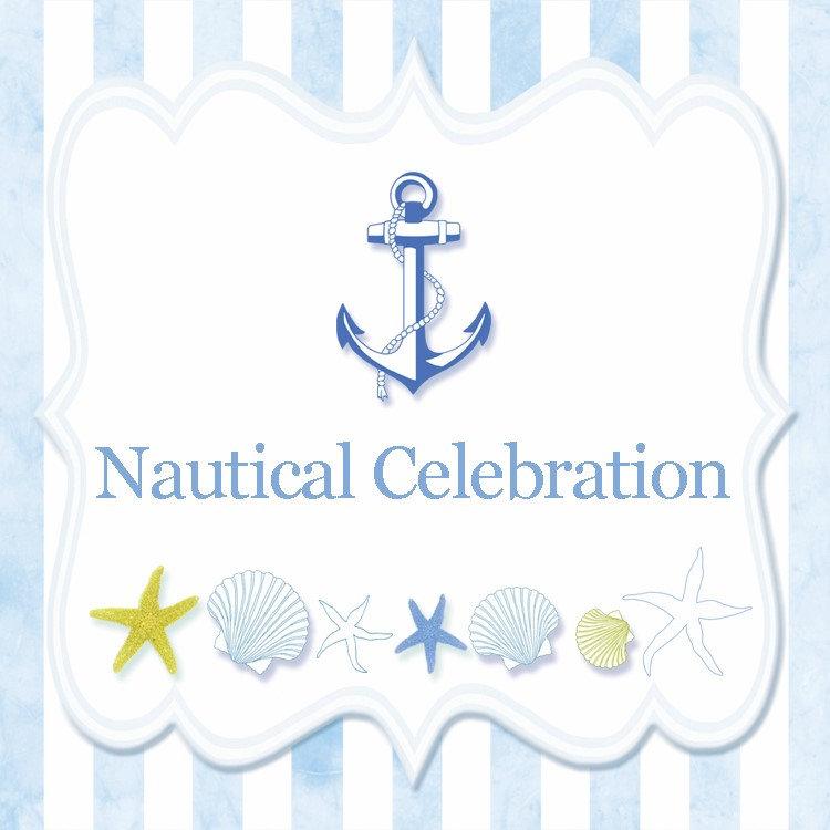 ♥ Nautical Celebration