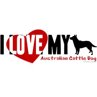 I Love My...