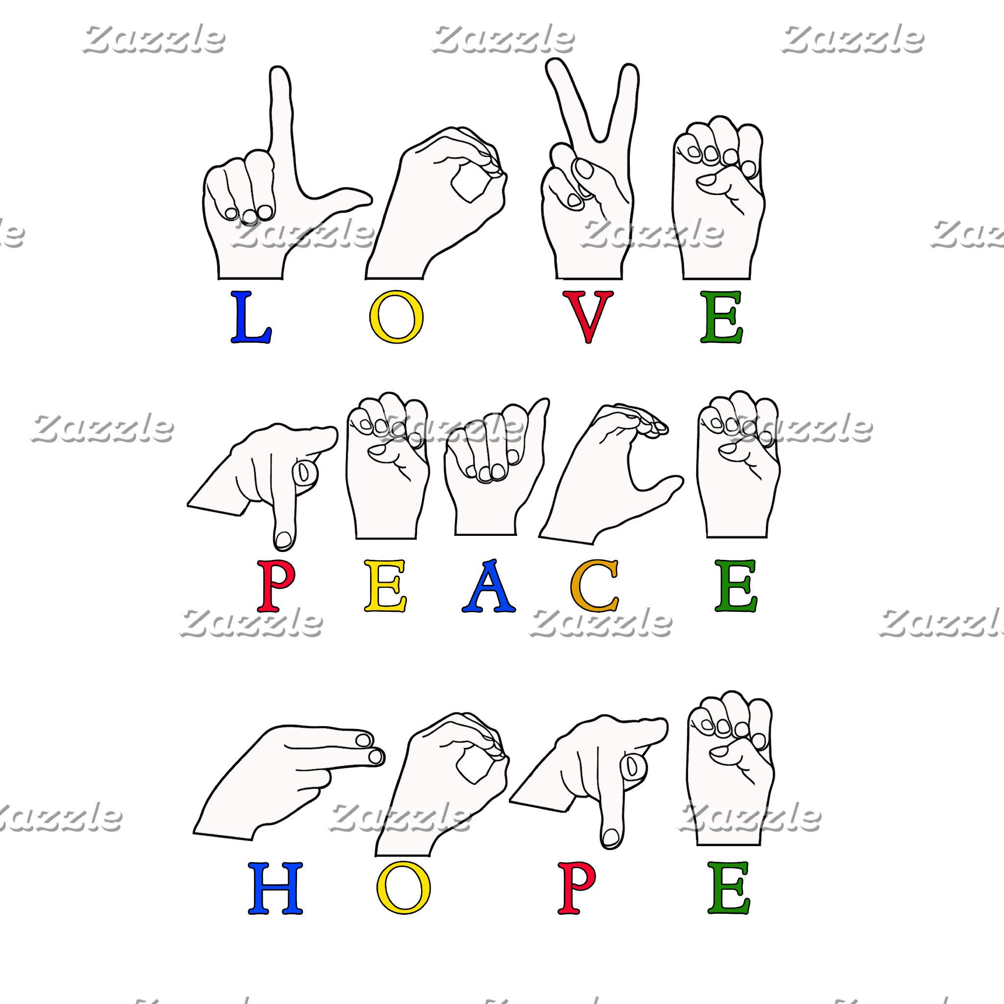LOVE PEACE HOPE FINGERSPELLED ASL SIGN