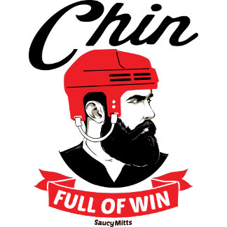 Hockey Chin Full Of Win