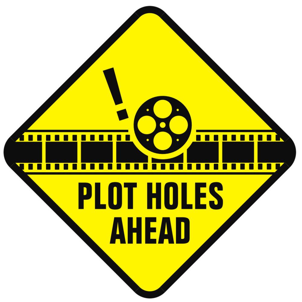 Plot Holes Ahead